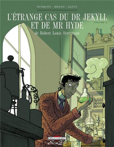 image de l'étrange cas du Dr Jekyll et de Mr Hyde tome 2