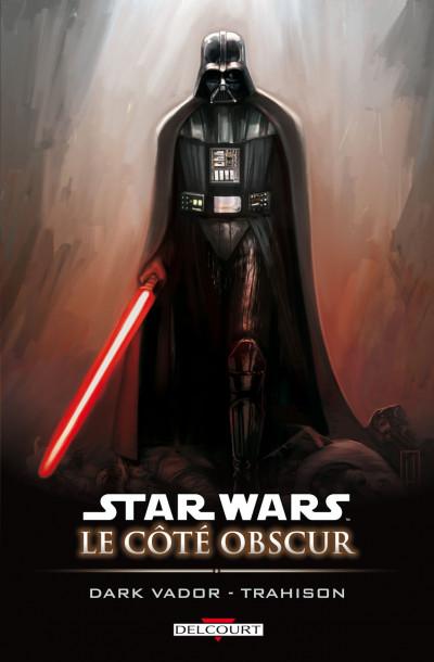 Couverture star wars - le côté obscur tome 11 - dark vador trahison