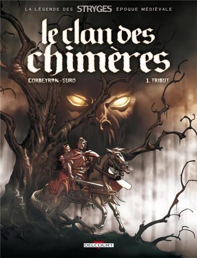 Couverture le clan des chimères tome 1 - tribut - nouvelle édition 2011