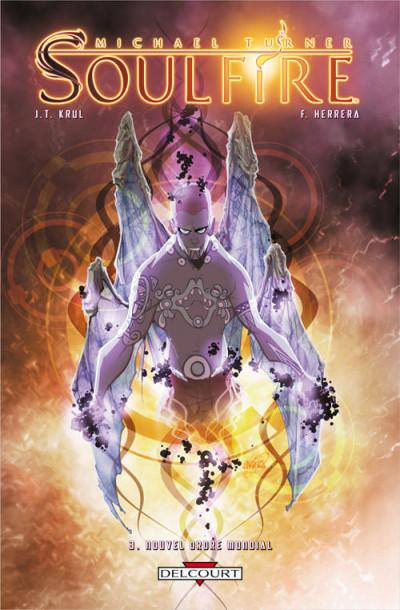 image de Soulfire tome 3 - nouvel ordre mondial
