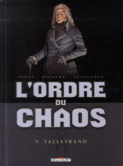 image de L'ordre du chaos tome 5 - Talleyrand