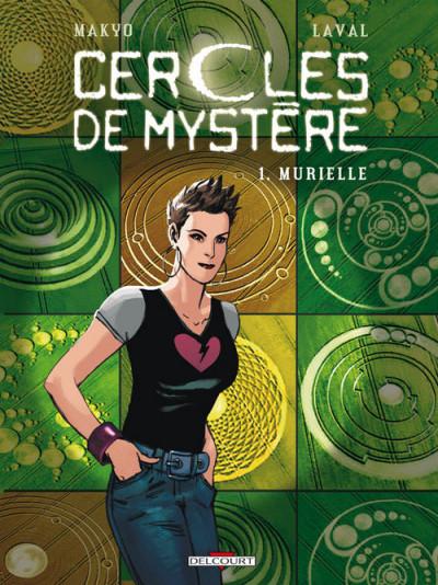Couverture les cercles de mystère T.1 - Murielle