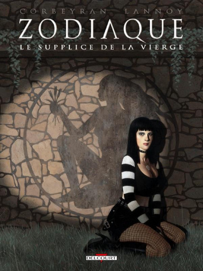 Couverture zodiaque tome 6 - le supplice de la vierge