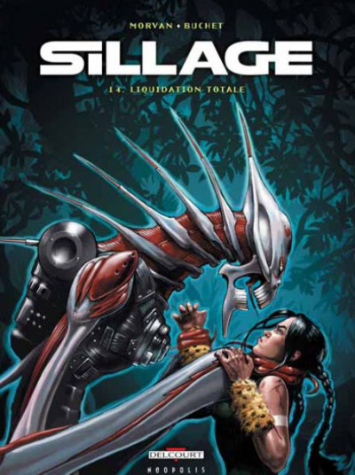 Couverture sillage tome 14 - liquidation totale