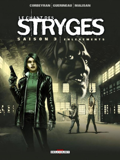 image de le chant des stryges - saison 3 tome 14 - enlèvements