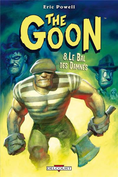 Couverture the goon tome 8 - le bal des damnés