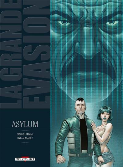 Couverture La Grande Évasion tome 6 - Asylum