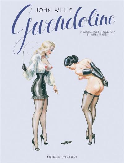 Couverture Gwendoline tome 2 - en course pour la Gold Cup et autres raretés