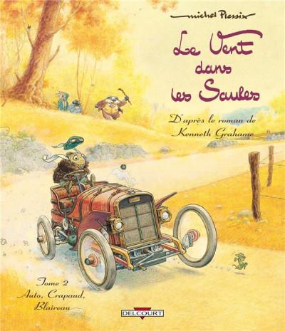Couverture le vent dans les saules tome 2 - auto, crapaud, blaireau (édition 2011)