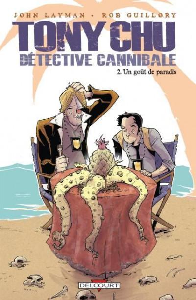 Couverture Tony Chu, détective cannibale tome 2