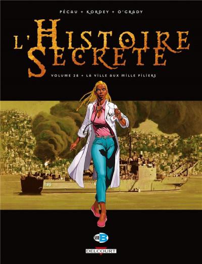 Couverture l'histoire secrète tome 28 - la ville aux mille piliers