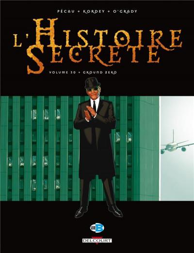 Couverture L'histoire secrète tome 30 - ground zero