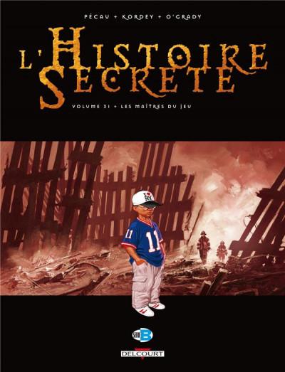 Couverture l'histoire secrète tome 31 - les maîtres du jeu