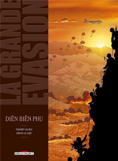 image de la grande évasion tome 4 - Diên Biên Phu