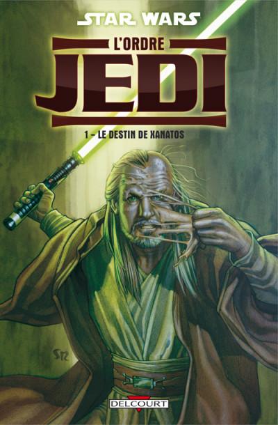 Couverture Star Wars - légendes - l'Ordre Jedi T.1 - le destin de Xanatos