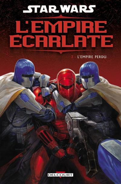 Couverture star wars - l'empire écarlate tome 3 - l'empire perdu