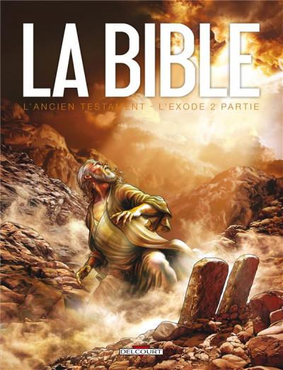 Couverture la bible, l'ancien testament - l'exode tome 2