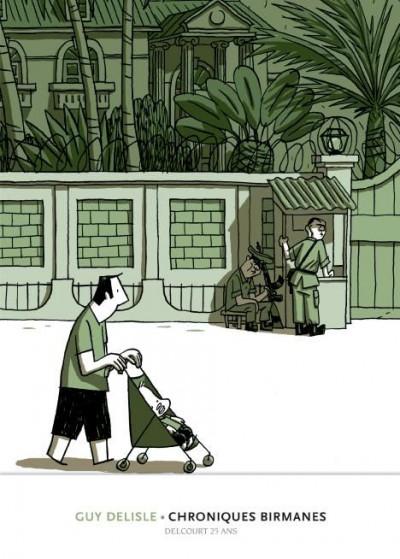 Couverture chroniques birmanes ; édition 25 ans Delcourt