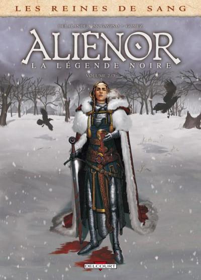 Couverture Les reines de sang - Aliénor, la légende noire tome 2