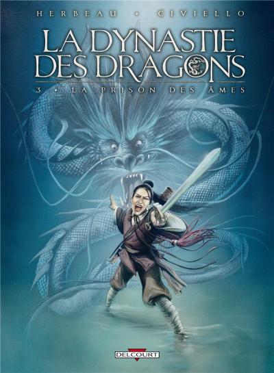 Couverture la dynastie des dragons tome 3 - la prison des âmes
