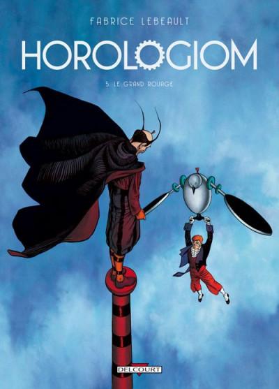 image de horologiom tome 5 - le grand rouage (édition 2011)