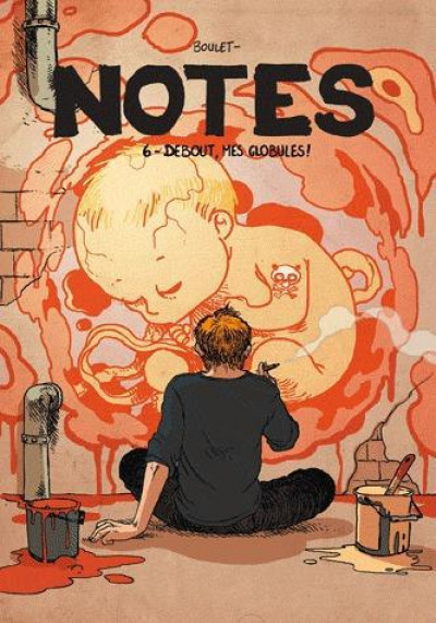 image de Notes tome 6 - debout mes globules !