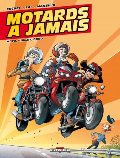 image de motards à jamais tome 2 - moto, boulot, dodo