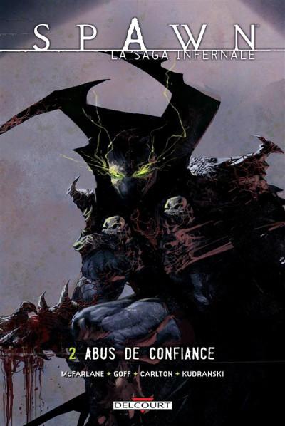 Couverture spawn, la saga infernale tome 2 - abus de confiance