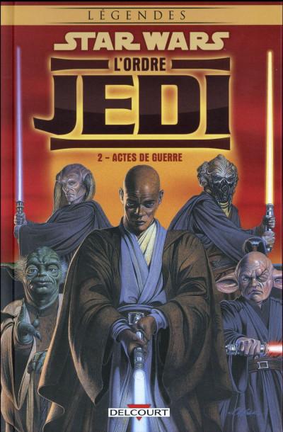 image de Star Wars - L'Ordre Jedi tome 2 - Actes de guerre