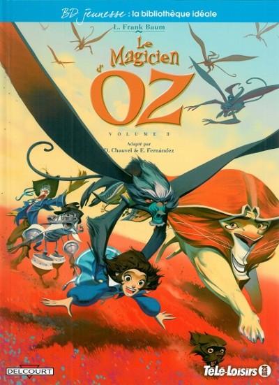 Couverture Magicien d'Oz (Le) tome 3 - Volume 3 (éd. 2011)