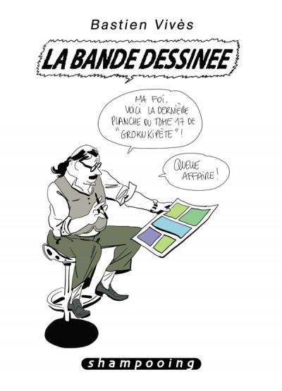 Couverture Bastien Vivès tome 6 - la bande dessinée