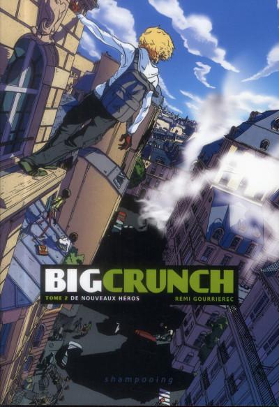 image de big crunch tome 2 - de nouveaux héros
