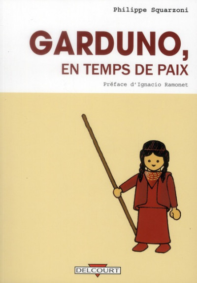 Couverture Garduno, en temps de paix