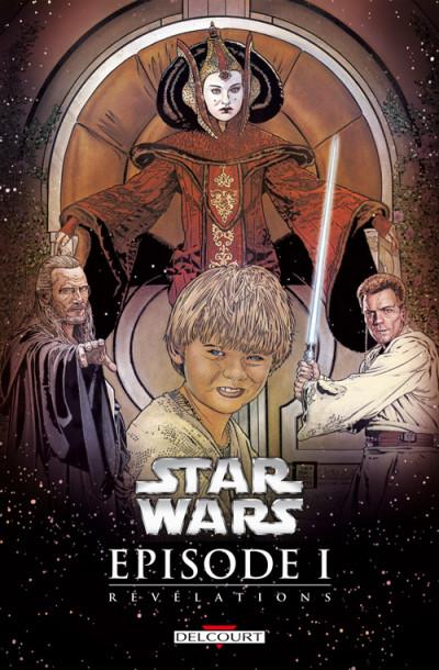 Couverture Star Wars ; épisode I ; révélations