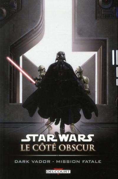 image de Star Wars - le côté obscur tome 12 - Dark Vador, mission fatale