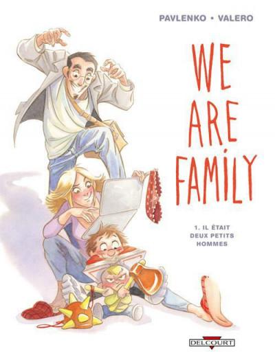 Couverture we are family tome 1 - il était deux petits hommes