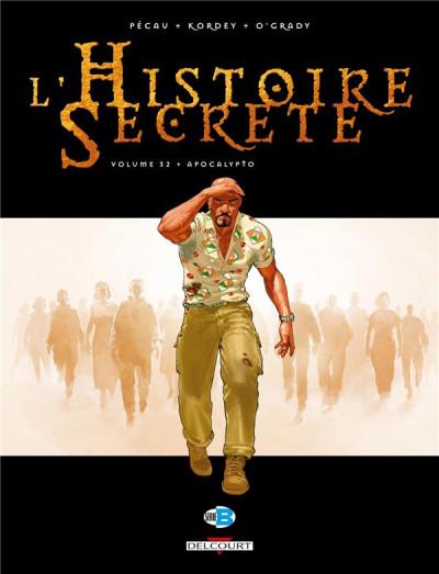 Couverture L'histoire secrète tome 32 - apocalypto