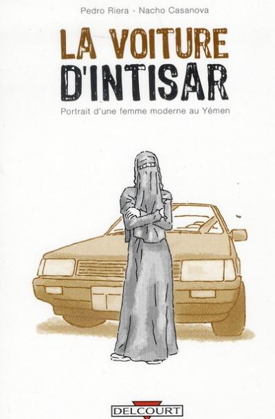 Couverture la voiture d'Intisar ; portrait d'une femme moderne au Yémen