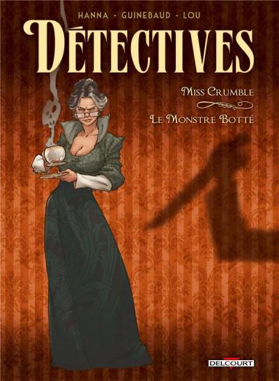 Couverture Détectives tome 1 - Miss Crumble - Le Monstre botté