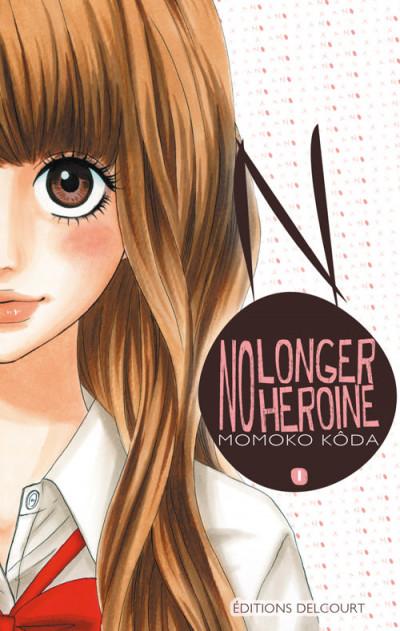 Couverture No longer heroine tome 1