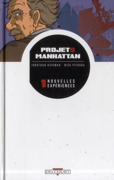 Couverture projets Manhattan tome 1 - nouvelles expériences