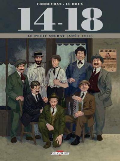 image de 14-18 tome 1 - Le Petit Soldat (Août 1914)
