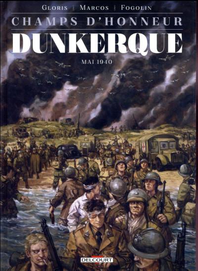 Couverture Champs d'honneur tome 5 - Dunkerque - Juin 1940