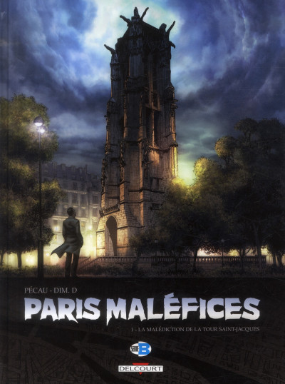 Couverture Paris maléfices tome 1 - la malédiction de la tour Saint-Jacques