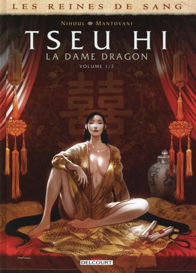 image de Les Reines de sang - Tseu Hi, la Dame dragon tome 1