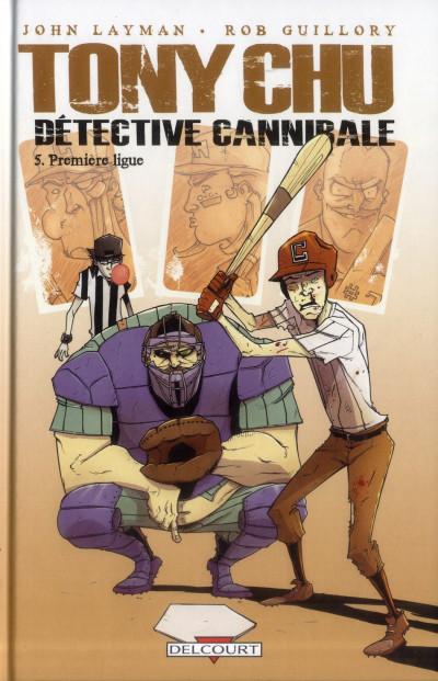 Couverture Tony Chu, détective cannibale T.5 - première ligue