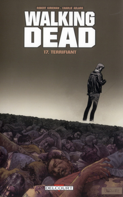 Couverture Walking dead tome 17 - terrifiant