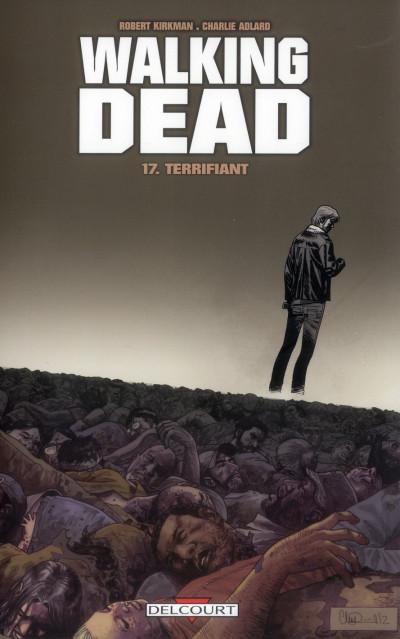 Couverture Walking dead tome 17 - terrifiant
