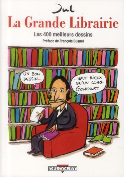 image de la Grande Librairie ; les 400 meilleurs dessins