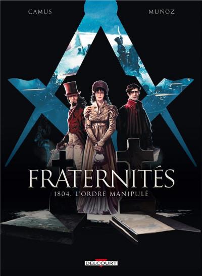 Couverture Fraternités tome 2